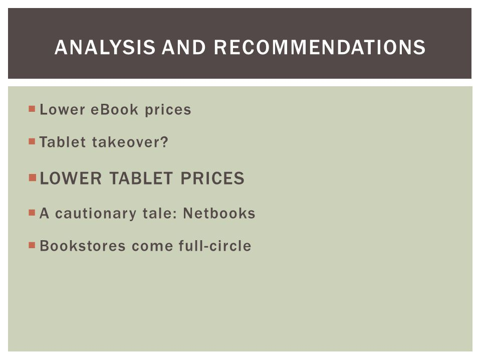  Lower eBook prices  Tablet takeover.