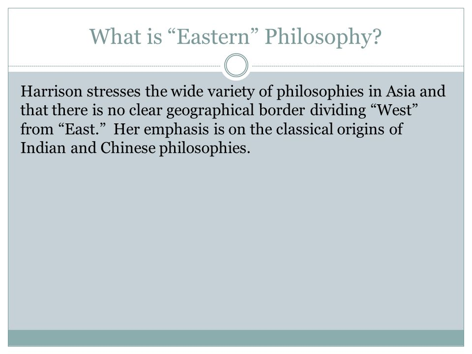 What is Eastern Philosophy.