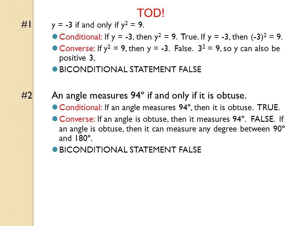 TOD . #1 Is the biconditional statement true or false.