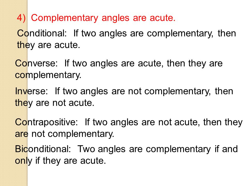 3) Angles that form a linear pair are supplementary.
