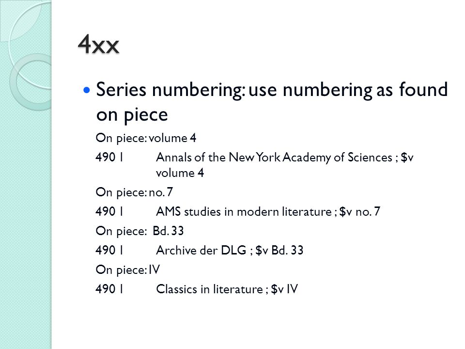 4xx Series numbering: use numbering as found on piece On piece: volume 4 490 1Annals of the New York Academy of Sciences ; $v volume 4 On piece: no. 7
