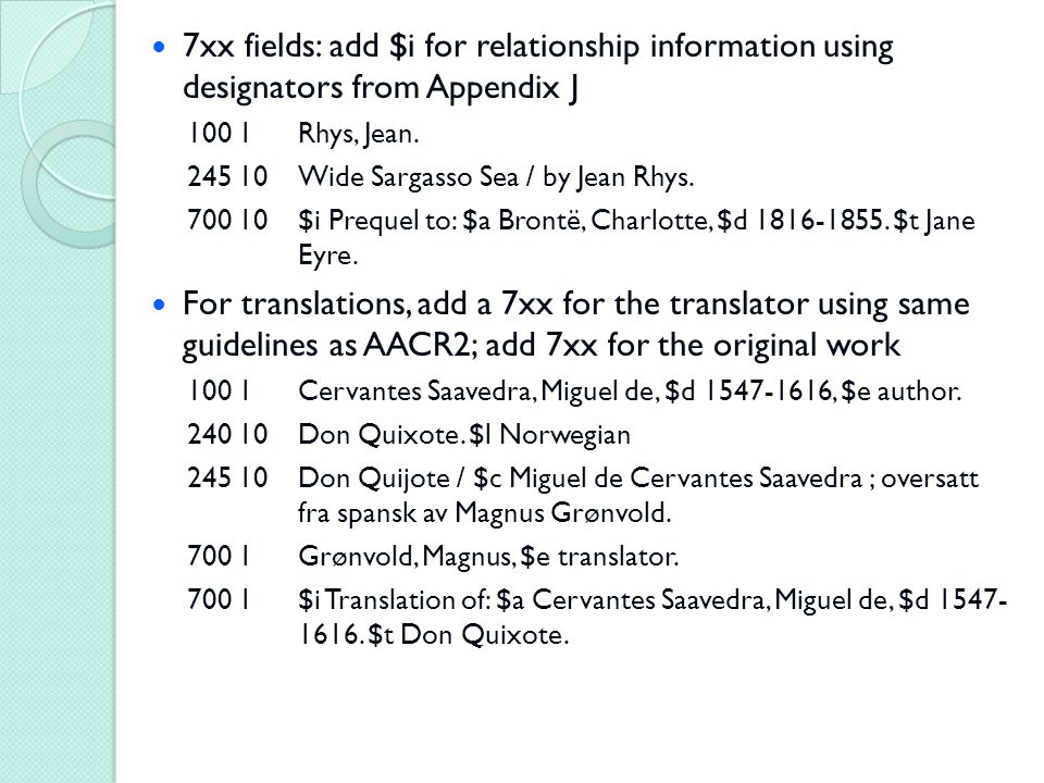 7xx fields: add $i for relationship information using designators from Appendix J 100 1Rhys, Jean.