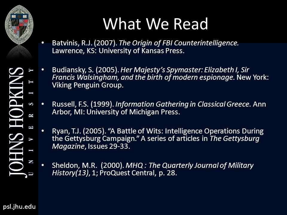 psl.jhu.edu What We Read Batvinis, R.J. (2007). The Origin of FBI Counterintelligence.