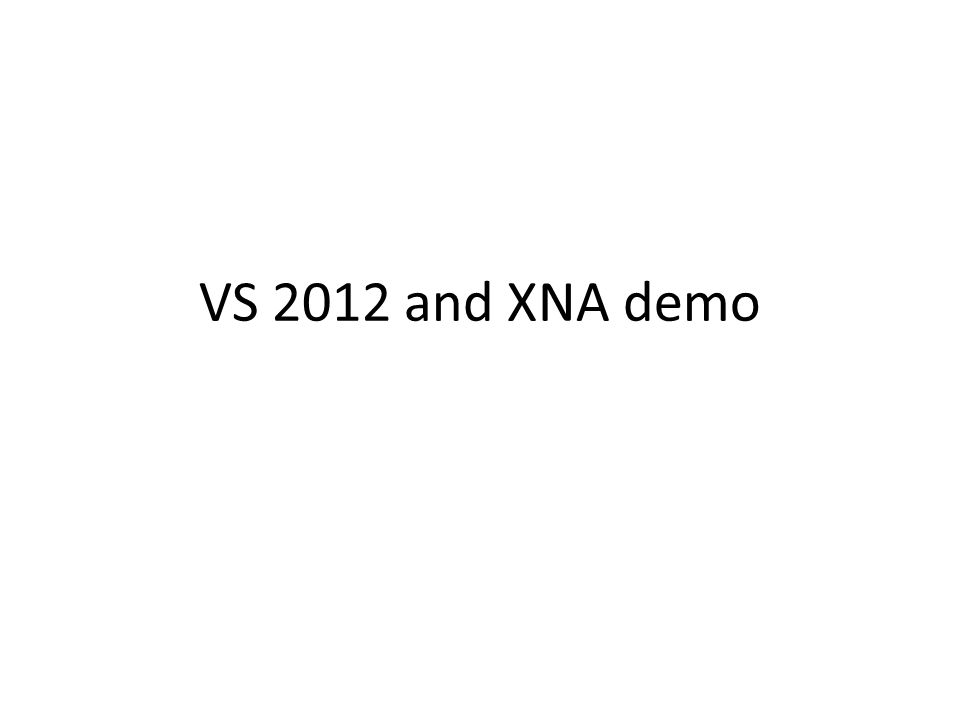 VS 2012 and XNA demo