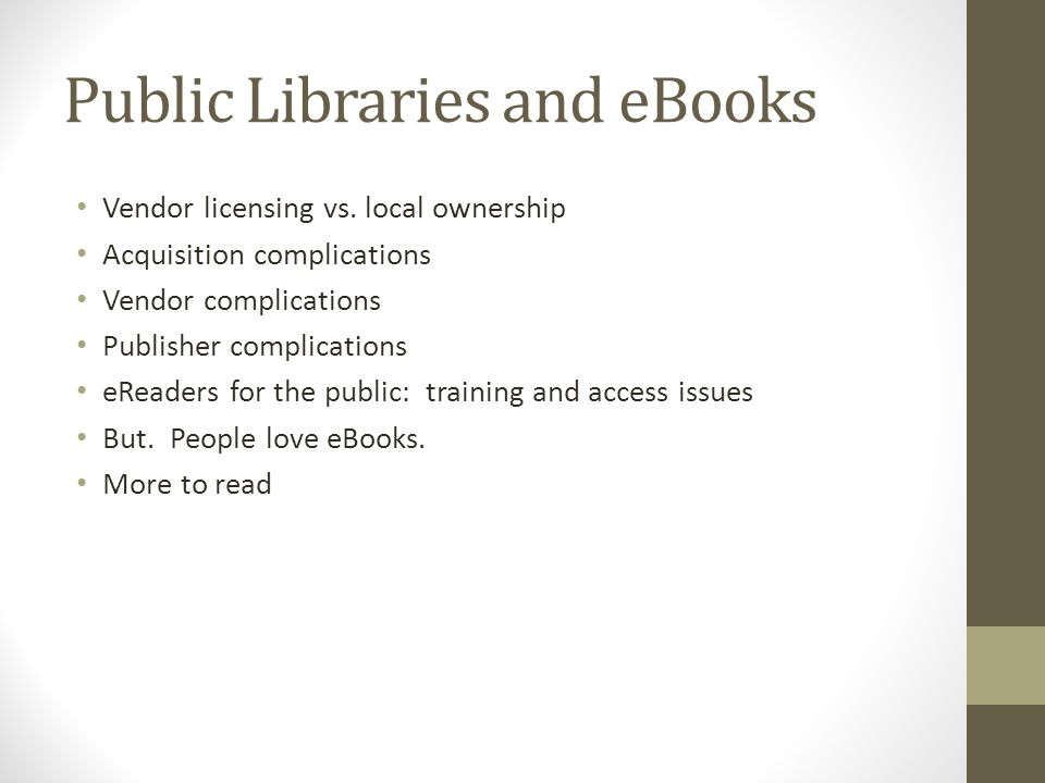 Public Libraries and eBooks Vendor licensing vs.