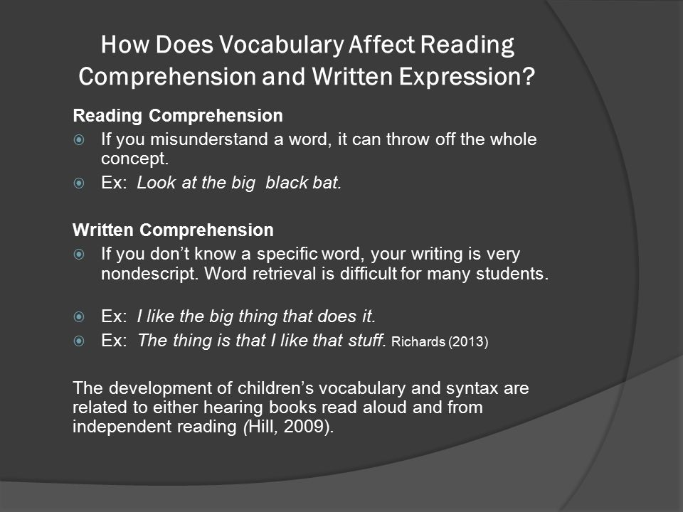 How Does Vocabulary Affect Reading Comprehension and Written Expression.