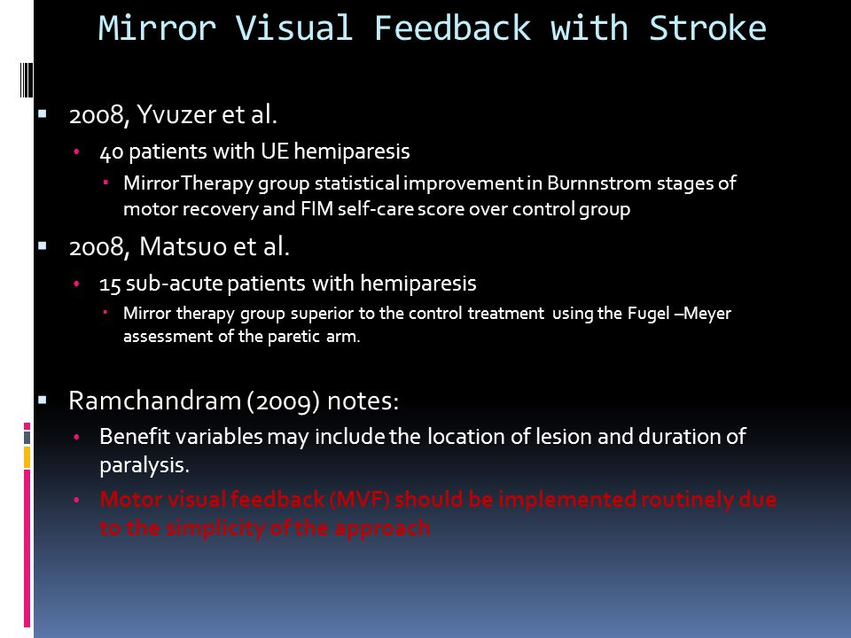 Mirror Visual Feedback with Stroke  2008, Yvuzer et al.