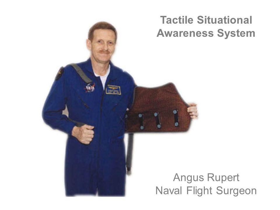 Angus Rupert Naval Flight Surgeon Tactile Situational Awareness System