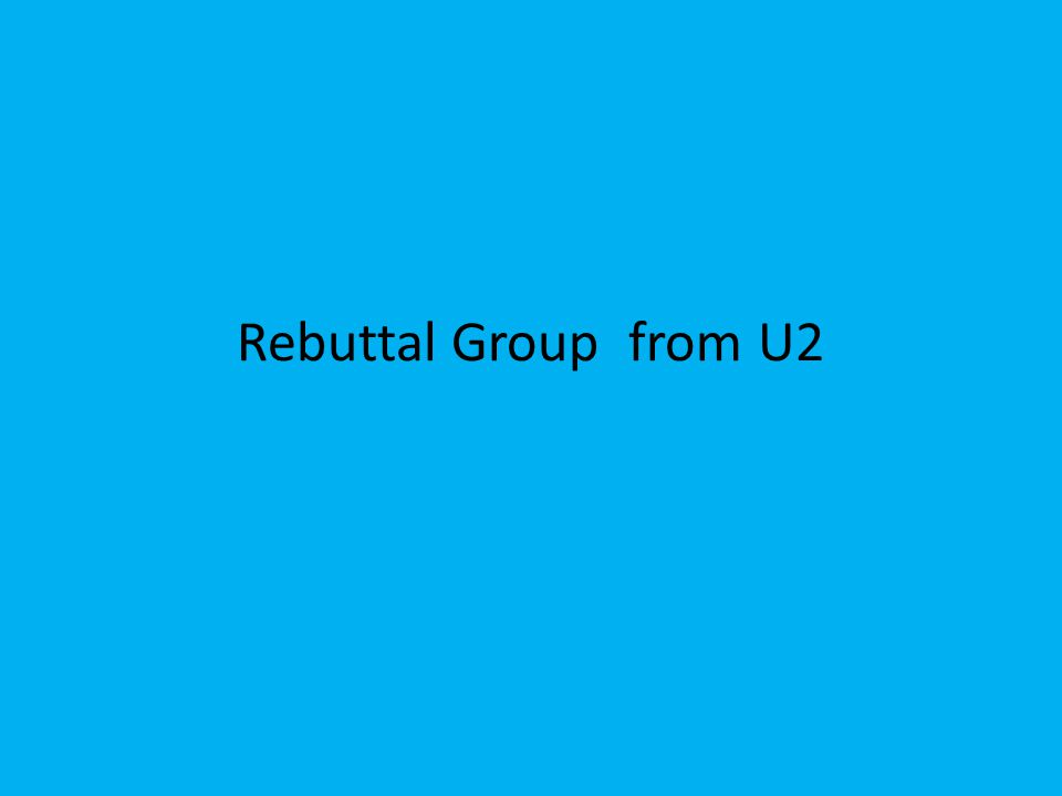 Rebuttal Group from U2