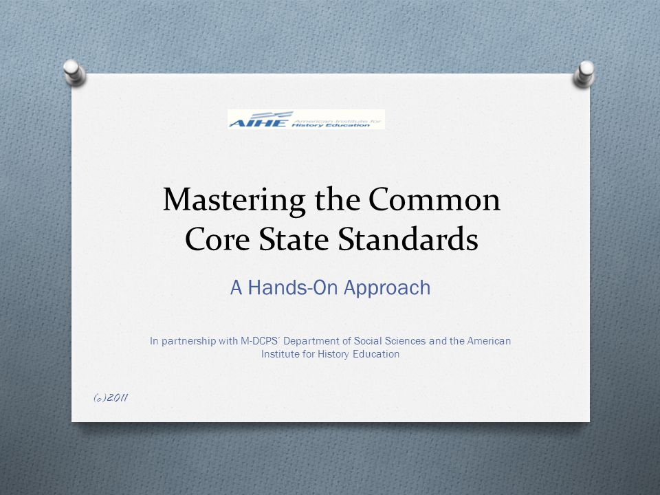 What are the Common Core State Standards.