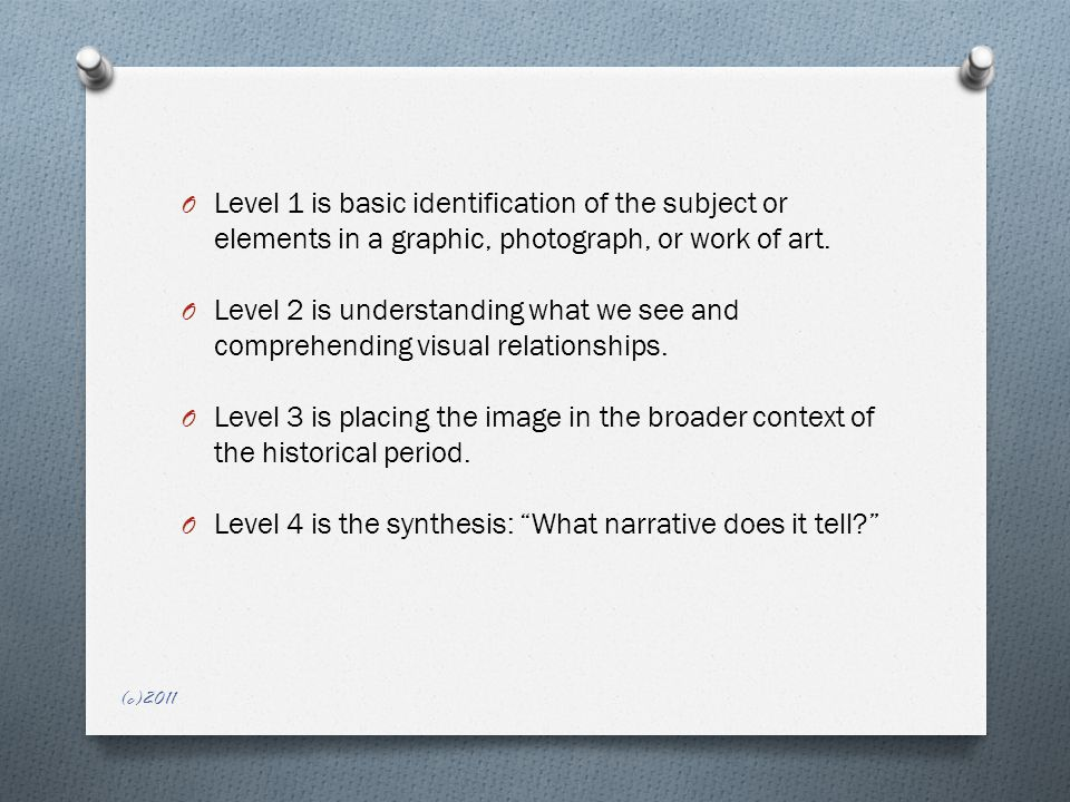O Level 1 is basic identification of the subject or elements in a graphic, photograph, or work of art.