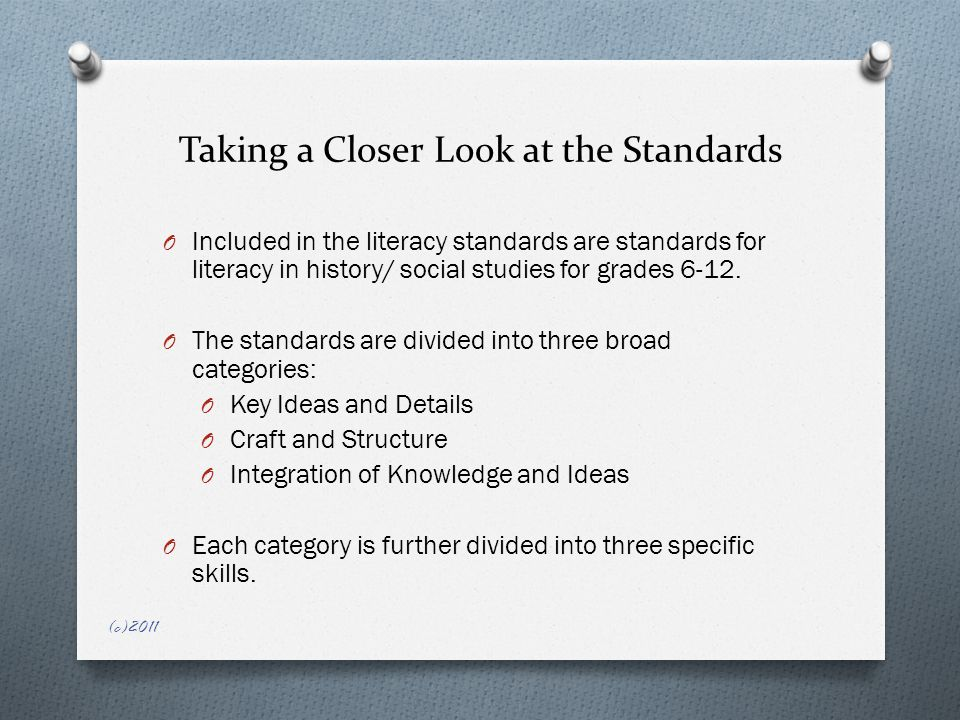 Small Group Activity O Read the CCSS standards for the grade you teach and make a list of the skills that students will need to master to meet each of the standards for that grade.