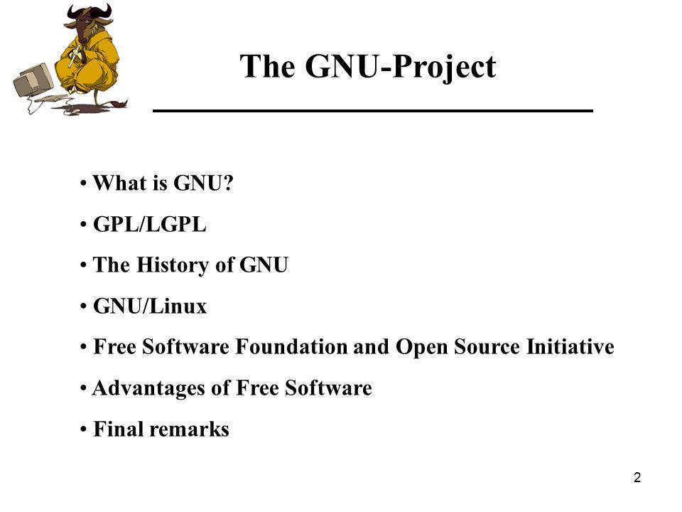 3 GNU is a Unix-compatible software system.