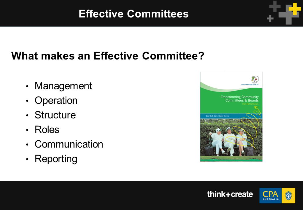 Effective Committees What makes an Effective Committee.