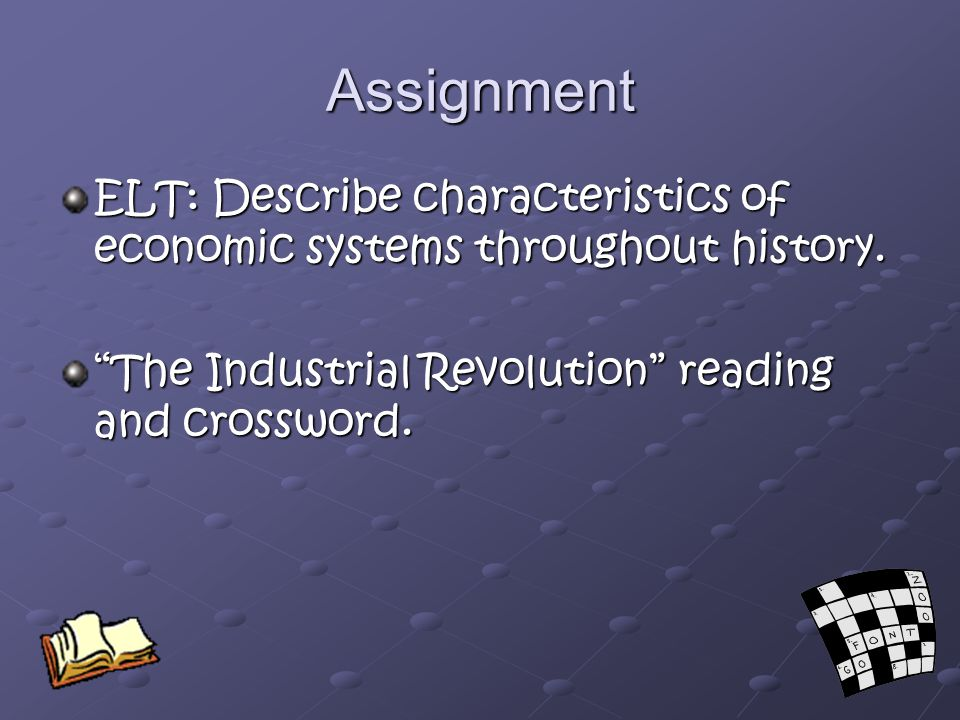 Assignment ELT: Describe characteristics of economic systems throughout history.