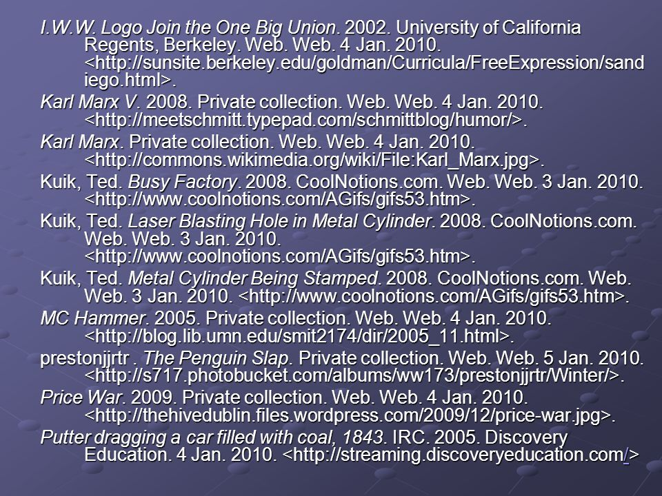 I.W.W.Logo Join the One Big Union. 2002. University of California Regents, Berkeley.