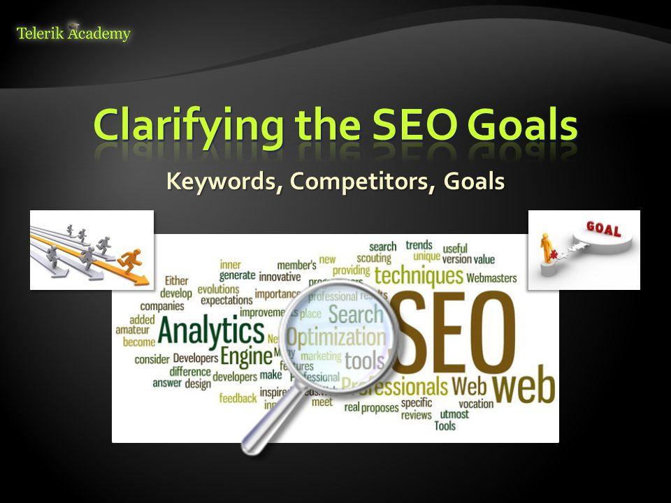 Keywords, Competitors, Goals