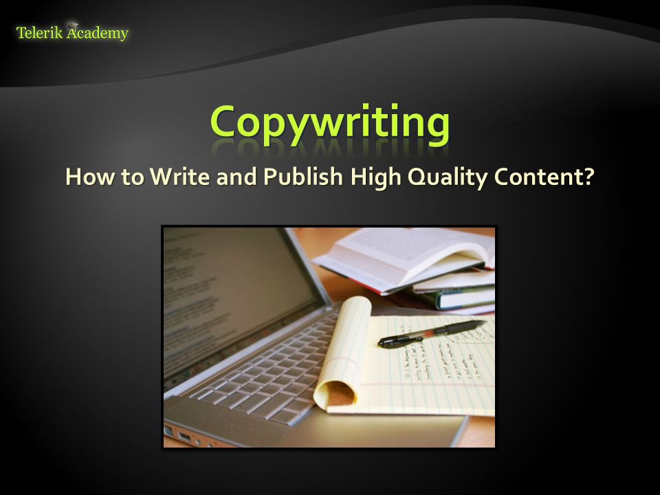 How to Write and Publish High Quality Content