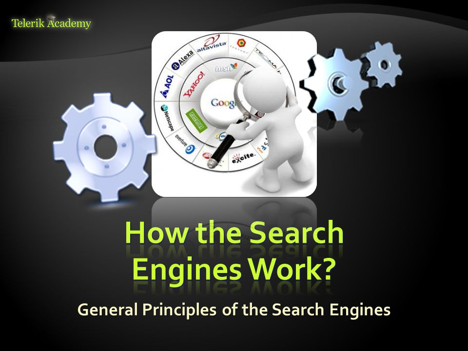 General Principles of the Search Engines