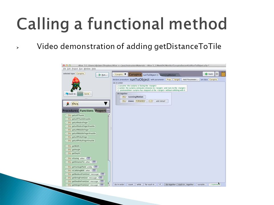 Calling a functional method  Video demonstration of adding getDistanceToTile