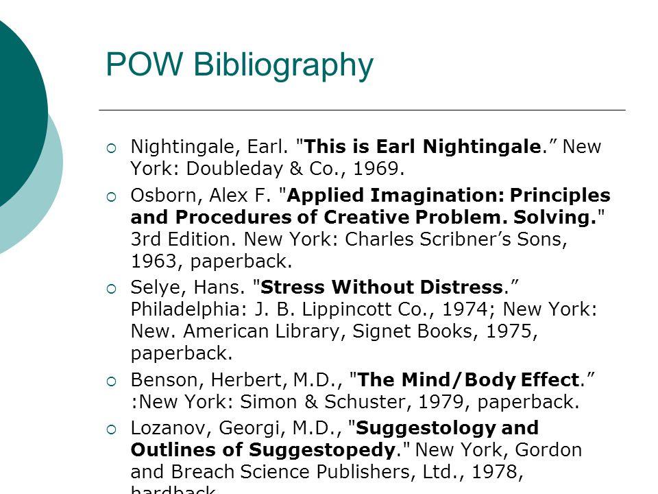 POW Bibliography  Nightingale, Earl. This is Earl Nightingale. New York: Doubleday & Co., 1969.
