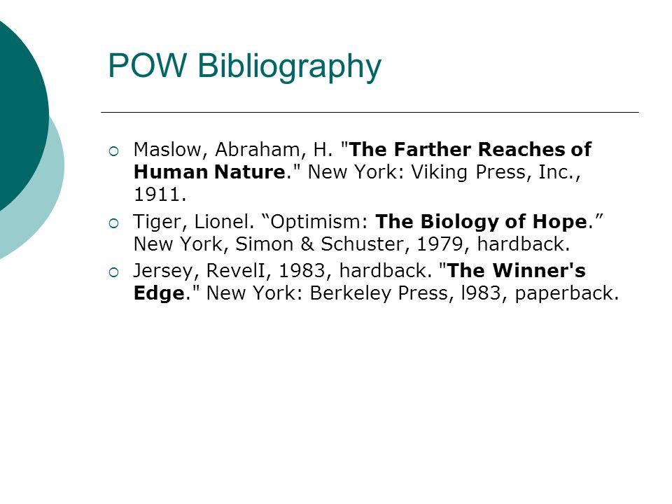 POW Bibliography  Maslow, Abraham, H.