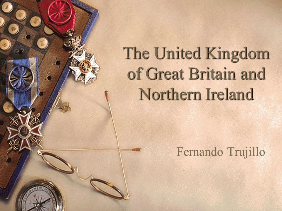 The United Kingdom of Great Britain and Northern Ireland Fernando Trujillo