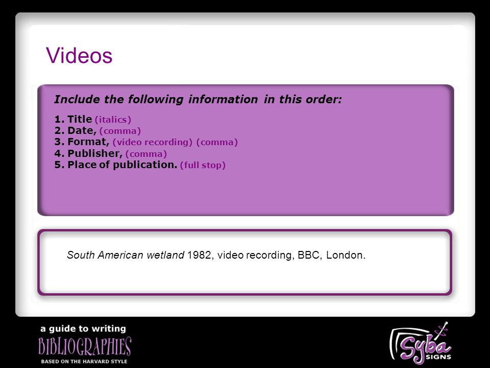 Videos Include the following information in this order: South American wetland 1982, video recording, BBC, London.