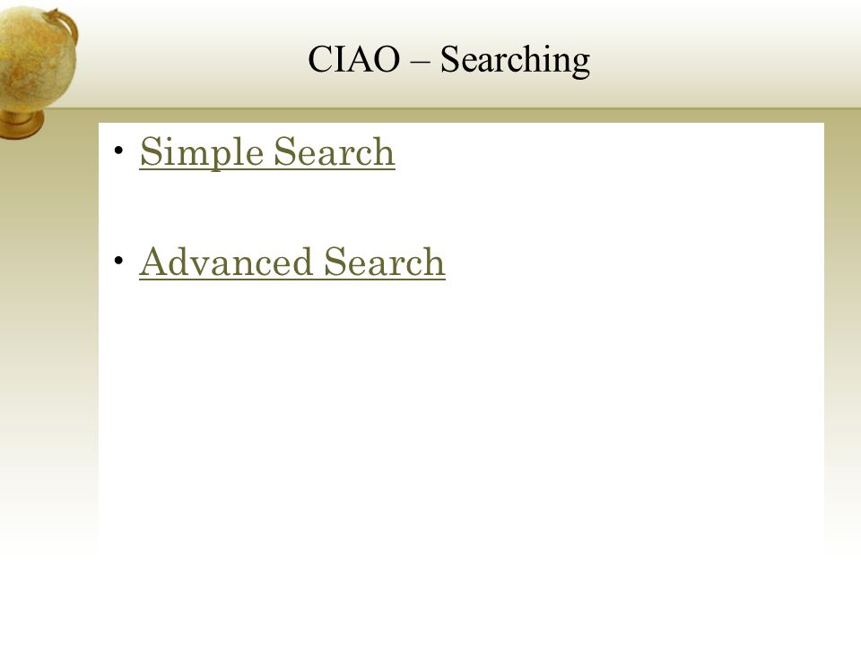 Simple Search Advanced Search CIAO – Searching