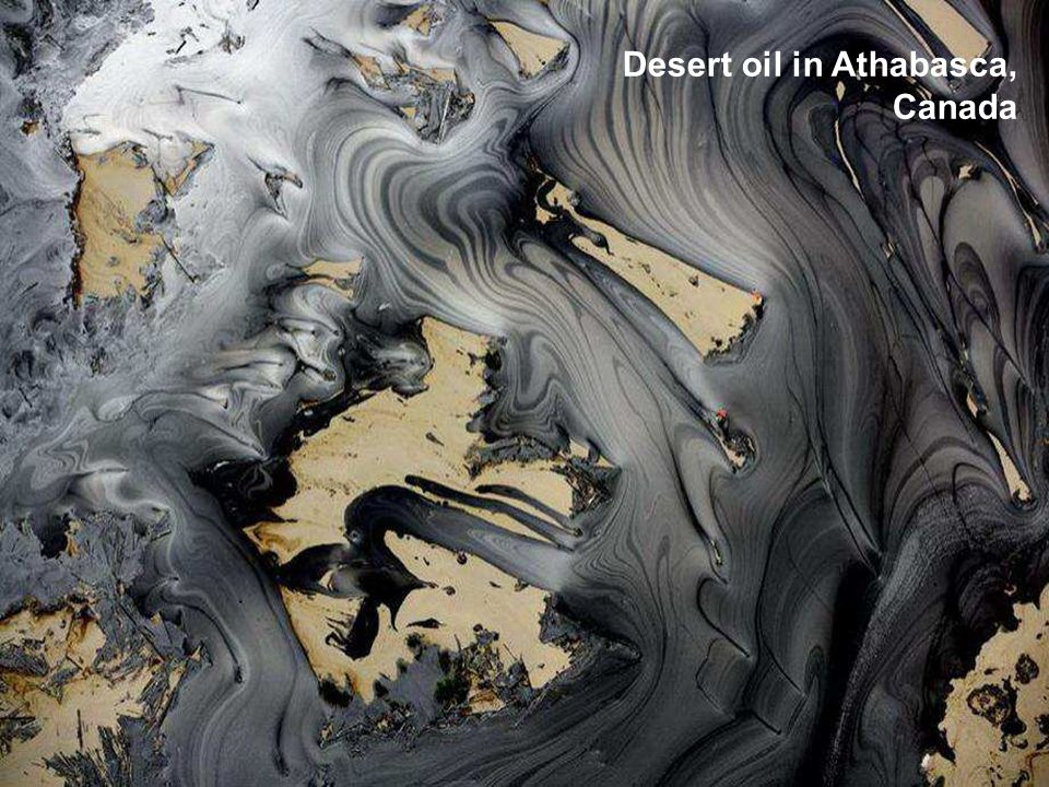 Desert oil in Athabasca, Canada