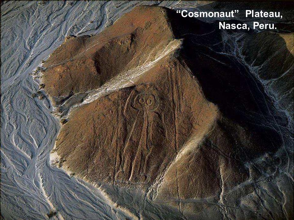 """""""Cosmonaut"""" Plateau, Nasca, Peru."""