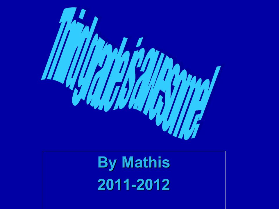 By Mathis 2011-2012