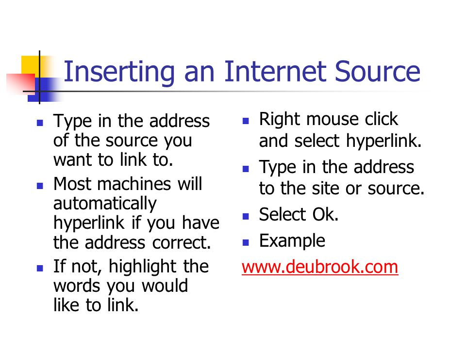 Inserting an Internet Source Type in the address of the source you want to link to.