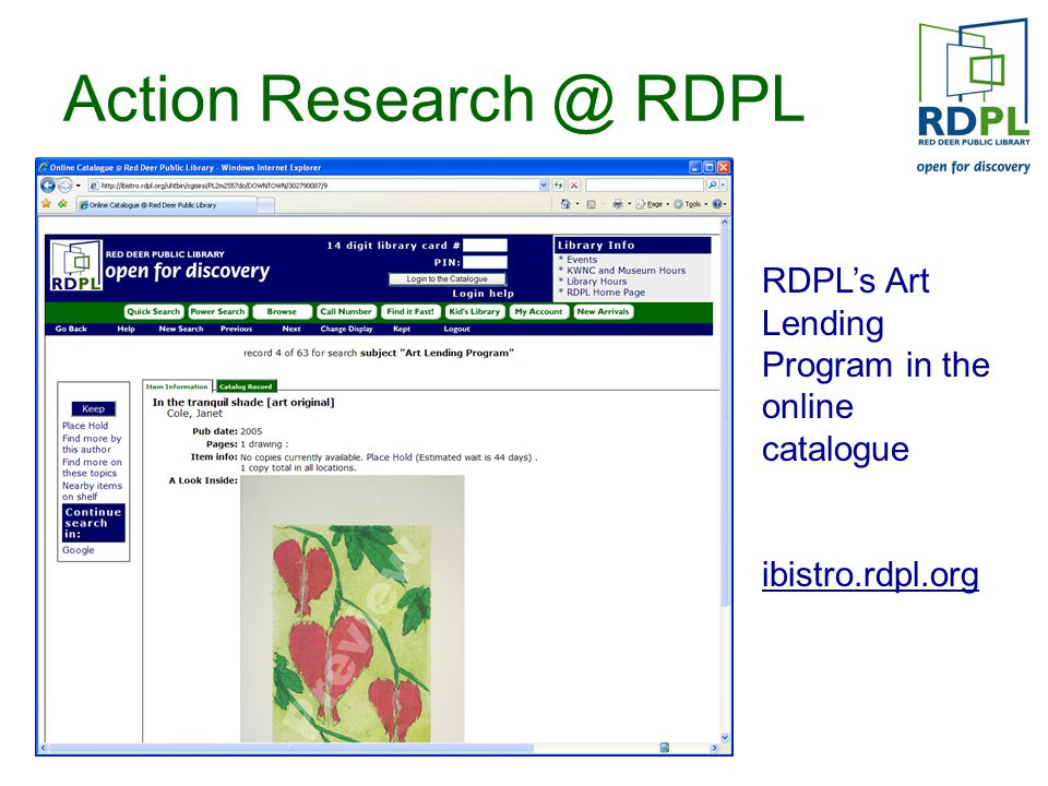 Action Research @ RDPL RDPL's Art Lending Program in the online catalogue ibistro.rdpl.org