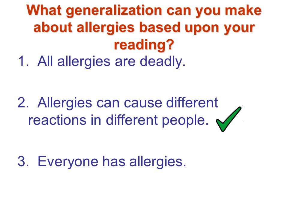 What generalization can you make about allergies based upon your reading.