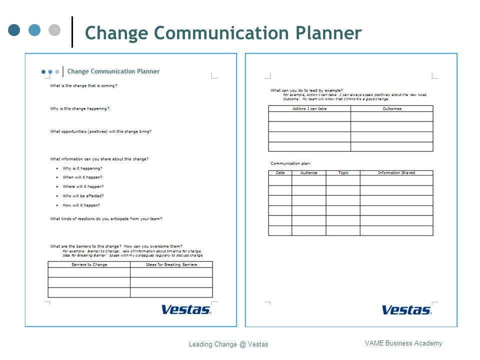 VAME Business Academy Leading Change @ Vestas Change Communication Planner