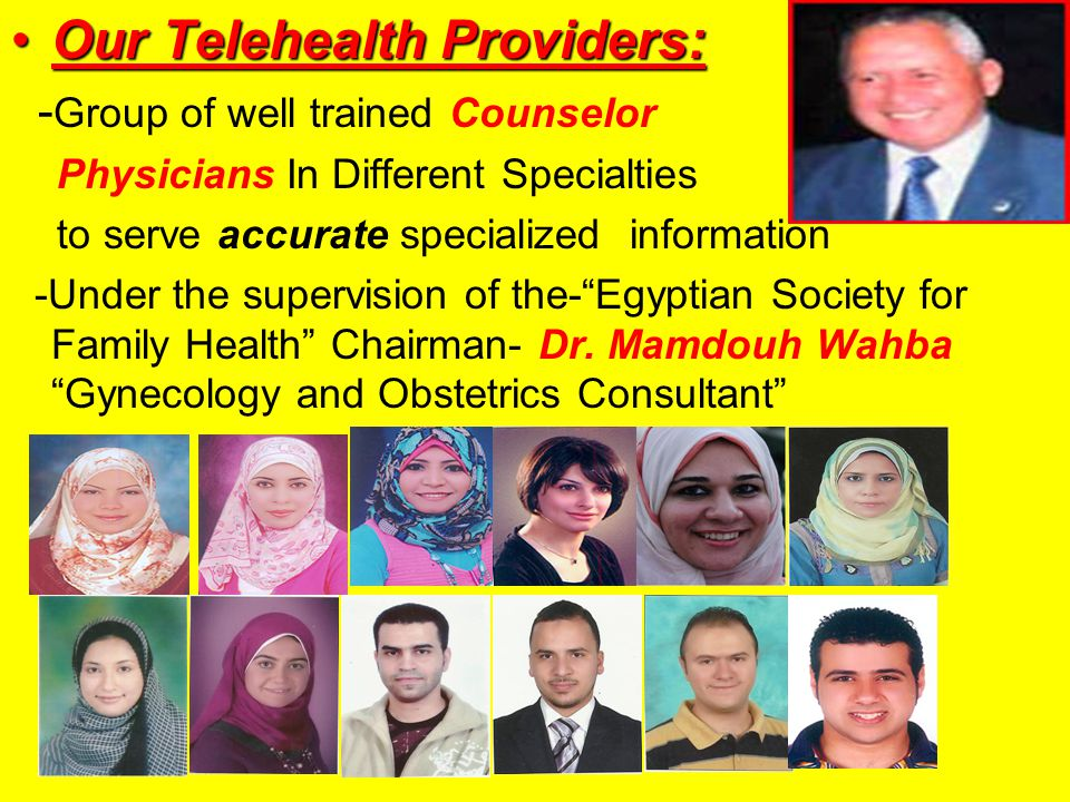 Our Telehealth Providers:Our Telehealth Providers: - Group of well trained Counselor Physicians In Different Specialties to serve accurate specialized