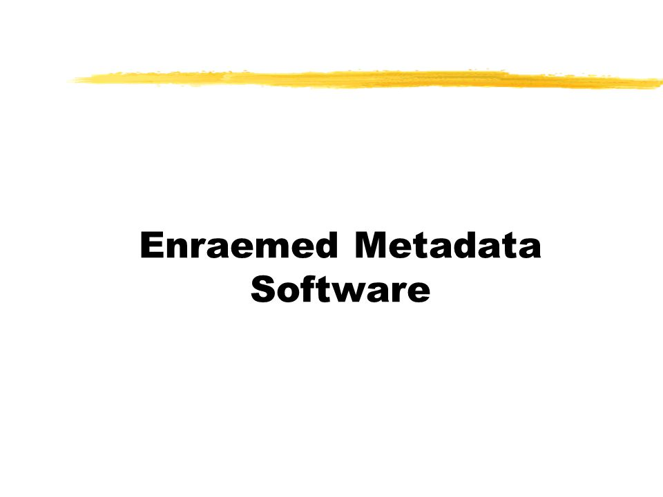 Enraemed Metadata Software