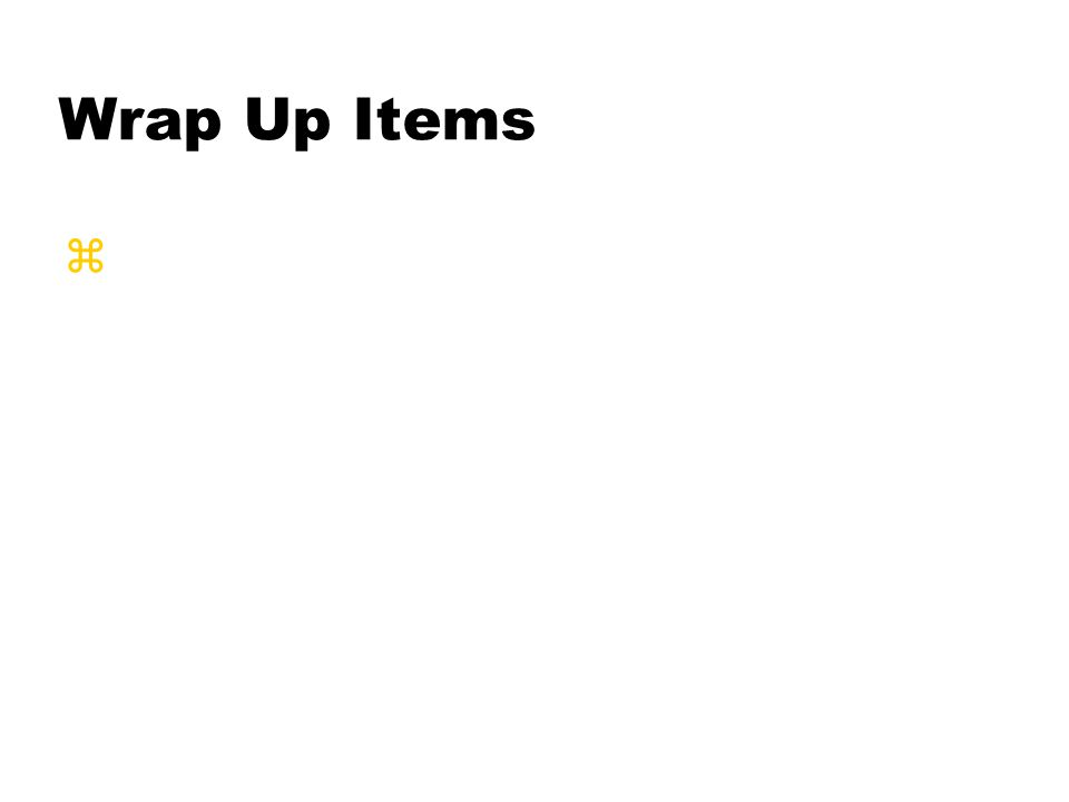 Wrap Up Items z