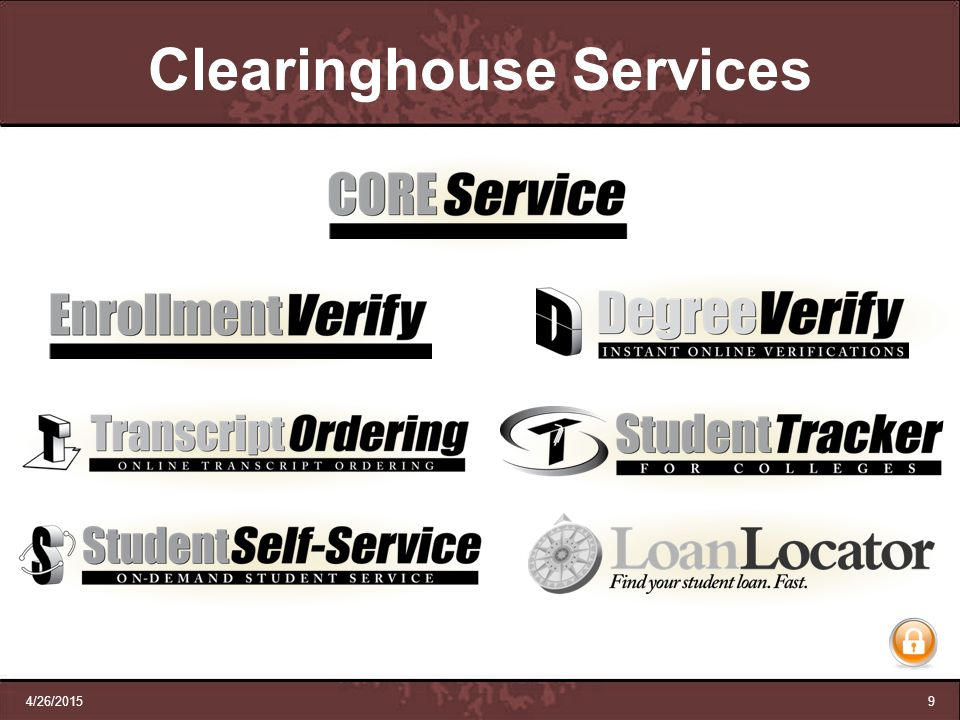 4/26/20159 Clearinghouse Services