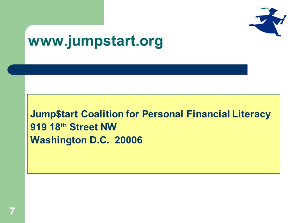 More Jump$tart Resources for Teachers Best Practices for Education Materials Downloadable Resources for Making the Case National Standards Reality Check State Coalitions Iowa Jump$tart http://jumpstart.org/resources.html 28