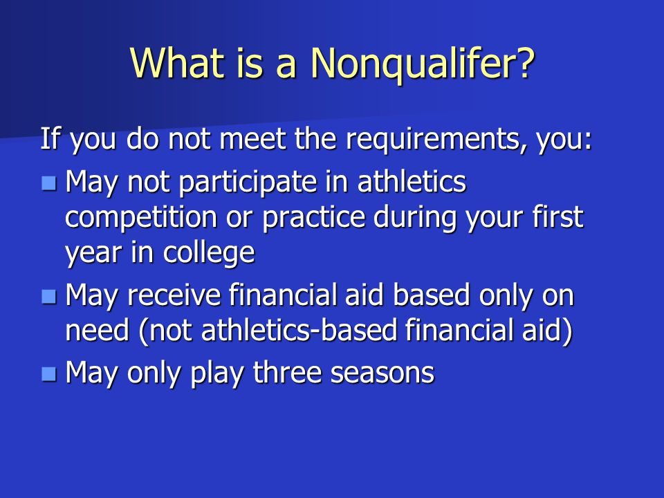 What is a Nonqualifer.