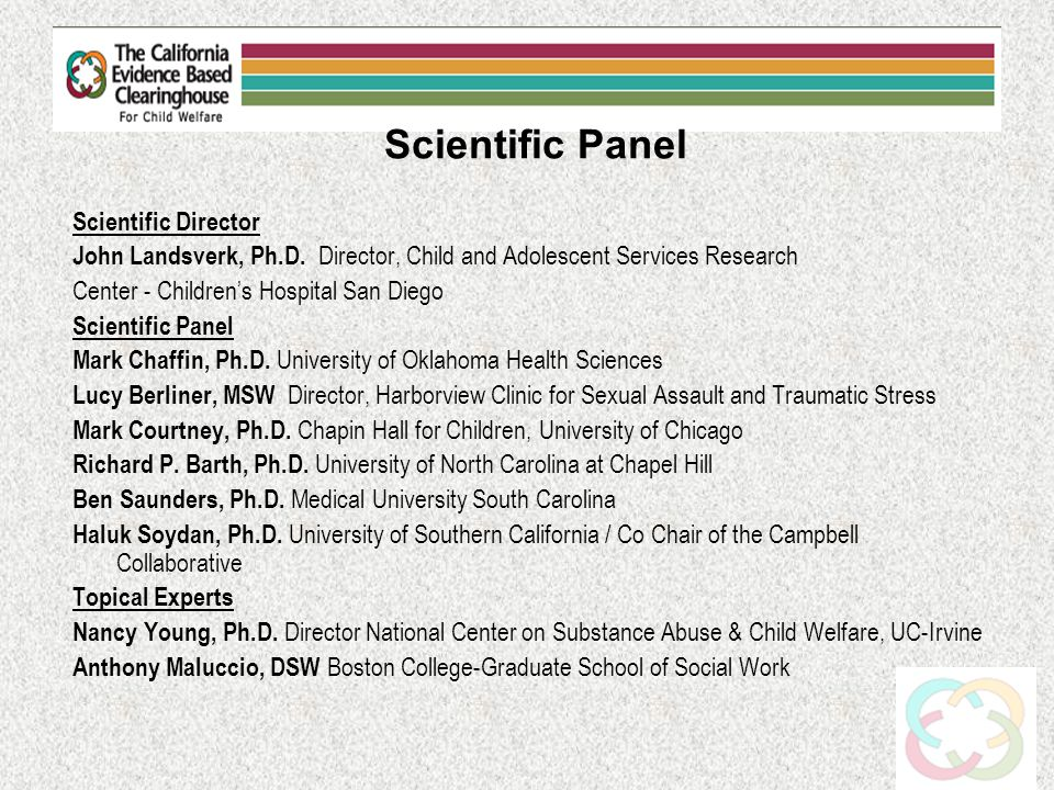 Scientific Panel Scientific Director John Landsverk, Ph.D.