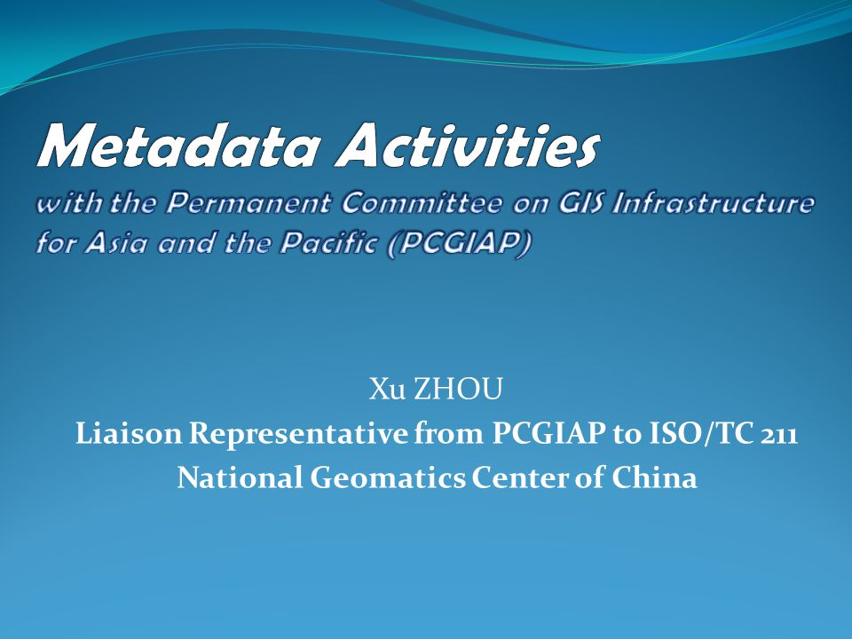 PCGIAP Metadata profile Fully derived from ISO/DIS 19115 core metadata elements.