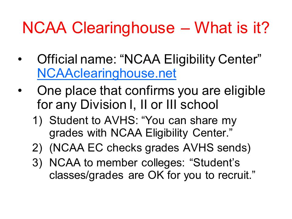 NCAA Clearinghouse – What is it.