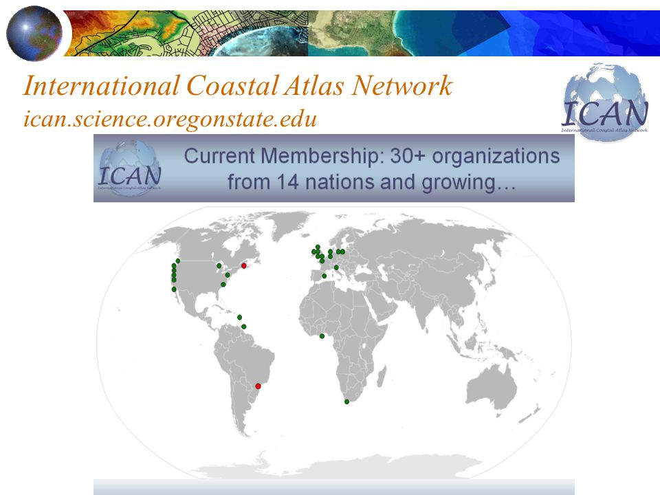 International Coastal Atlas Network ican.science.oregonstate.edu