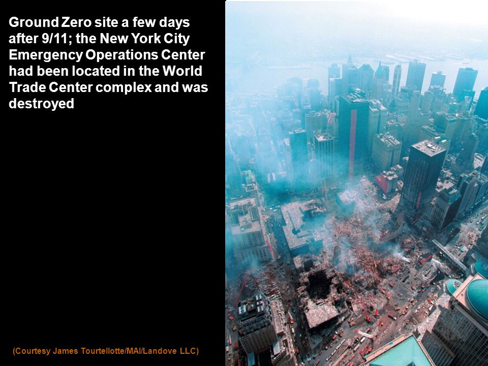 Ground Zero site a few days after 9/11; the New York City Emergency Operations Center had been located in the World Trade Center complex and was destroyed (Courtesy James Tourtellotte/MAI/Landove LLC)