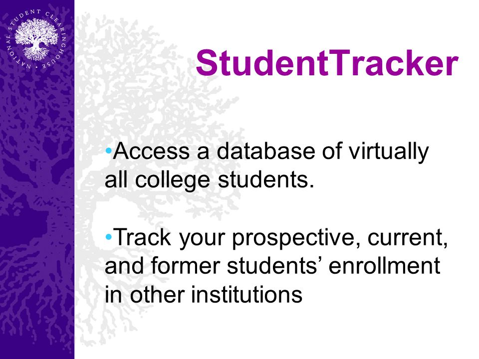 Access a database of virtually all college students.