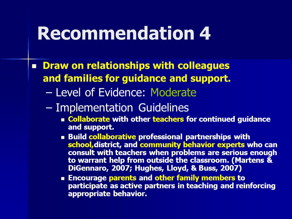 Recommendation 4 Draw on relationships with colleagues and families for guidance and support. – Level of Evidence: Moderate – Implementation Guideline