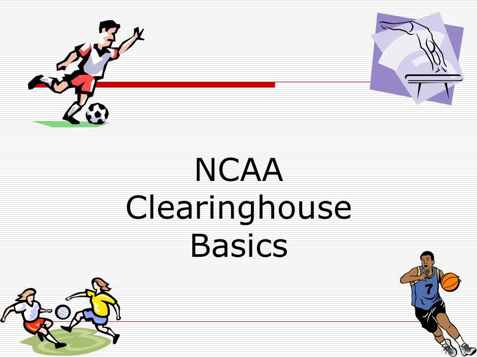 NCAA Clearinghouse Basics